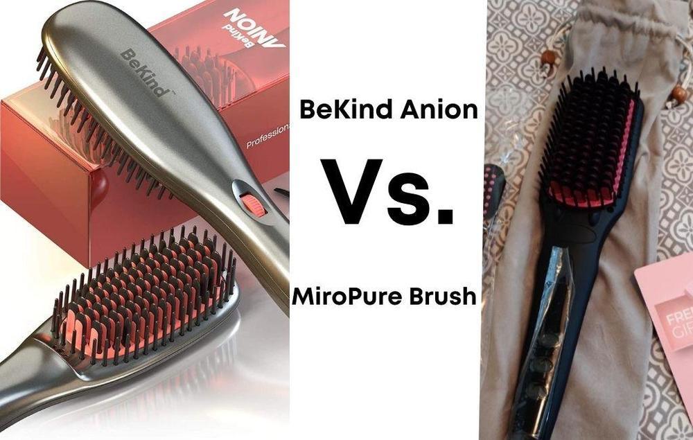 BeKind Anion Hair Straightener Brush Vs. Enhanced Hair Straightener Brush by MiroPure